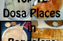 Top 12 Dosa Places in Bangalore