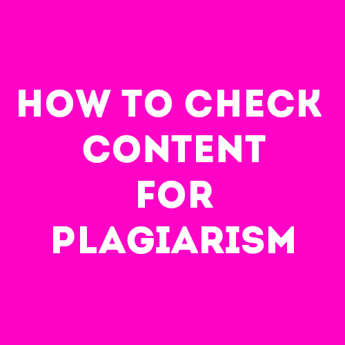 How to check your paper for plagiarism