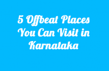 5-Offbeat-PlacesYou-Can-Visit-in-Karnataka